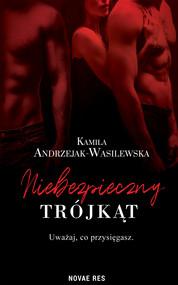 okładka Niebezpieczny trójkąt, Ebook | Kamila Andrzejak-Wasilewska