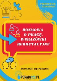 okładka Rozmowa o pracę. Wskazówki rekrutacyjne, Ebook | Porady123