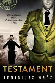 okładka Testament. , Ebook | Remigiusz Mróz