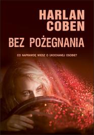 okładka Bez pożegnania, Ebook   Harlan Coben