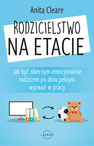 okładka Rodzicielstwo na etacie, Ebook   Cleare Anita