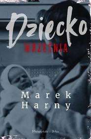 okładka Dziecko września, Ebook | Marek Harny