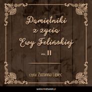 okładka Pamiętniki z życia Ewy Felińskiej. Tom II, Audiobook | Ewa Felińska