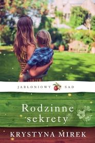 okładka Rodzinne sekrety, Książka | Krystyna Mirek