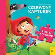 okładka Książka z puzzlami Czerwony kapturek, Książka | Urszula Kozłowska