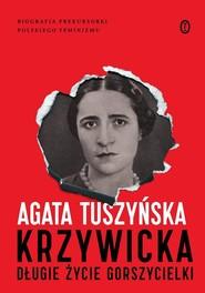 okładka Krzywicka Długie życie gorszycielki, Książka | Agata Tuszyńska