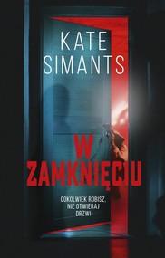 okładka W zamknięciu, Książka | Kate Simants