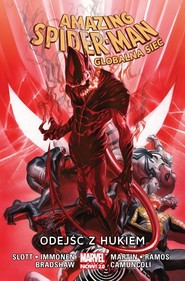 okładka Amazing Spider-Man Globalna sieć Tom 10 Odejść z hukiem, Książka |