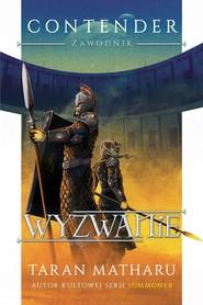 okładka Wyzwanie Contender Zawodnik Tom 2, Książka | Taran Matharu