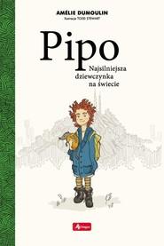 okładka Pipo, Książka | Dumoulin Amelie