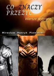 okładka Co znaczy przeżyć, Książka | Plewiński Mirosław
