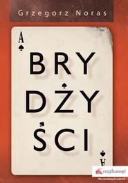 okładka Brydżyści, Książka | Grzegorz  Noras