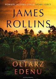 okładka OŁTARZ EDENU, Ebook | James Rollins