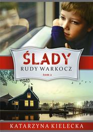 okładka Ślady Tom 2 Rudy warkocz, Książka | Kielecka Katarzyna
