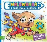 okładka Malowanka z ruchomymi oczkami. Wesołe zwierzaki, Książka |