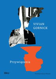 okładka Przywiązania, Książka | Gornick Vivian