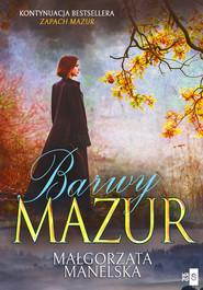 okładka Barwy Mazur Tom 2, Książka | Manelska Małgorzata