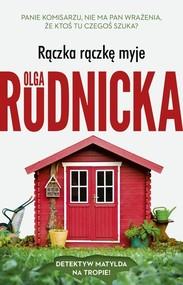 okładka Rączka rączkę myje, Książka | Olga Rudnicka