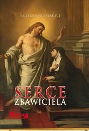 okładka Serce Zbawiciela, Książka | Leszek  Poleszak