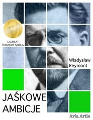 okładka Jaśkowe ambicje, Ebook | Władysław Reymont