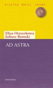 okładka Ad astra., Ebook | Eliza Orzeszkowa, Juliusz  Romski