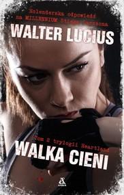 okładka Walka cieni, Książka   Walter Lucius