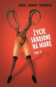 """okładka Życie skrojone na miarę. Tom 2, Ebook   Janusz """"Krawiec""""  Wiśniewski"""