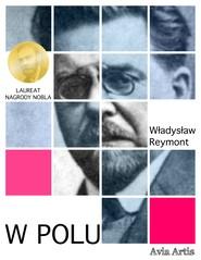okładka W polu, Ebook | Władysław Reymont