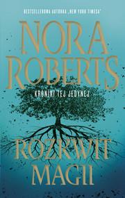 okładka Rozkwit magii, Ebook | Nora Roberts
