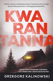 okładka Kwarantanna, Ebook | Grzegorz Kalinowski