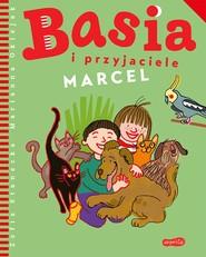 okładka Basia i przyjaciele. Marcel, Ebook | Zofia Stanecka, Marianna Oklejak
