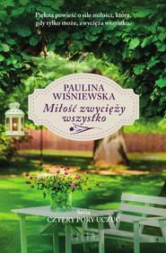 okładka Miłość zwycięży wszystko, Ebook | Paulina Wiśniewska