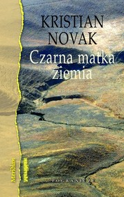 okładka Czarna matka ziemia, Książka   Novak Kristian