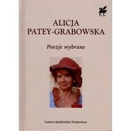 okładka Poezje wybrane Biblioteka Poetów tom 344, Książka | Alicja Patey-Grabowska