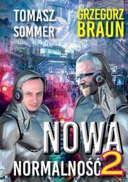 okładka Nowa normalność 2, Książka | Tomasz Sommer, Grzegorz Braun