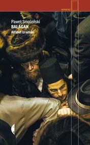 okładka Balagan Alfabet izraelski, Książka | Paweł Smoleński