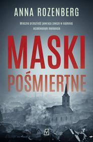 okładka Maski pośmiertne, Ebook | Anna  Rozenberg