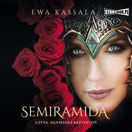 okładka Semiramida, Audiobook | Ewa Kassala