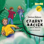 okładka Czarny Maciek i wieża śmierci, Audiobook | Dariusz Rekosz