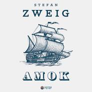 okładka Amok, Audiobook | Stefan Zweig