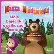 okładka Masza i Niedźwiedź - Moje bajeczki o psikusach i psotach, Audiobook | Animaccord Ltd