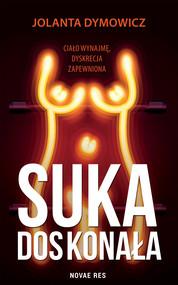 okładka Suka doskonała, Ebook | Jolanta Dymowicz