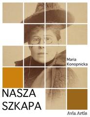 okładka Nasza szkapa, Ebook | Maria Konopnicka