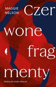 okładka Czerwone fragmenty, Ebook | Nelson Maggie