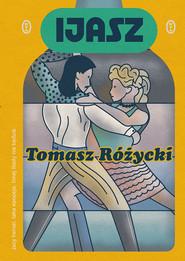 okładka Ijasz, Ebook   Tomasz  Różycki