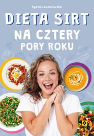 okładka Dieta SIRT na cztery pory roku, Ebook | Agata Lewandowska