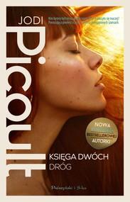 okładka Księga Dwóch Dróg, Ebook | Jodi Picoult