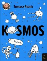 okładka Kosmos, Książka | Rożek Tomasz