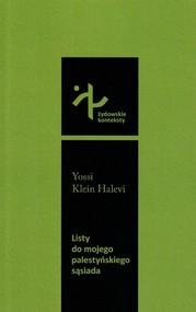 okładka Listy do mojego palestyńskiego sąsiada, Książka | Yossi Klein Halevi