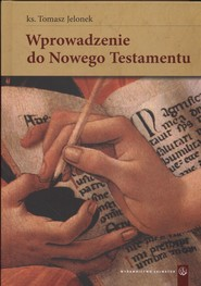 okładka Wprowadzenie do Nowego testamentu, Książka   Jelonek Tomasz